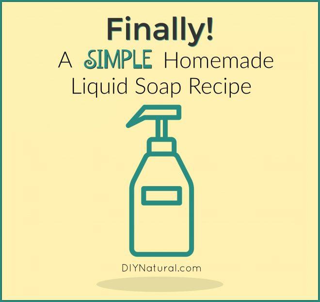 How To Make Liquid Soap Natural