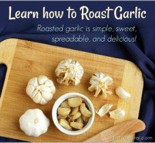 Health Benefits of Garlic And a Roasted Garlic Recipe