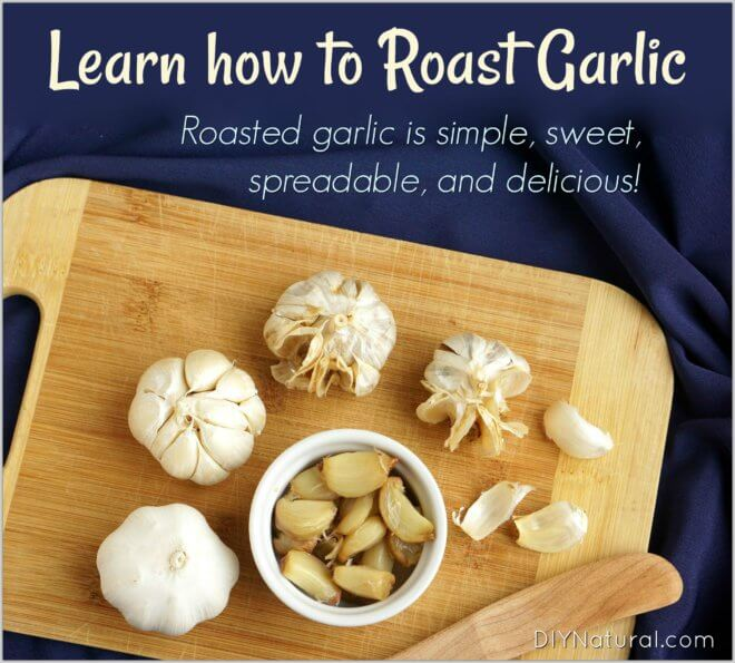 How to Roast Garlic Recipe