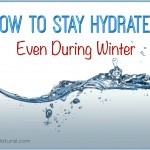 Learn How To Stay Hydrated, Even In The Winter