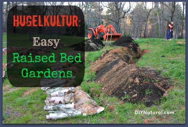 Hugelkultur Known In Germany As Raised Garden Beds