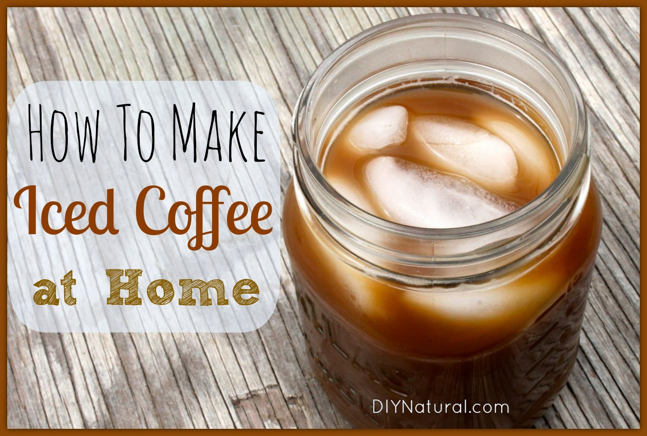 Iced Coffee Recipe - How To Brew it At Home