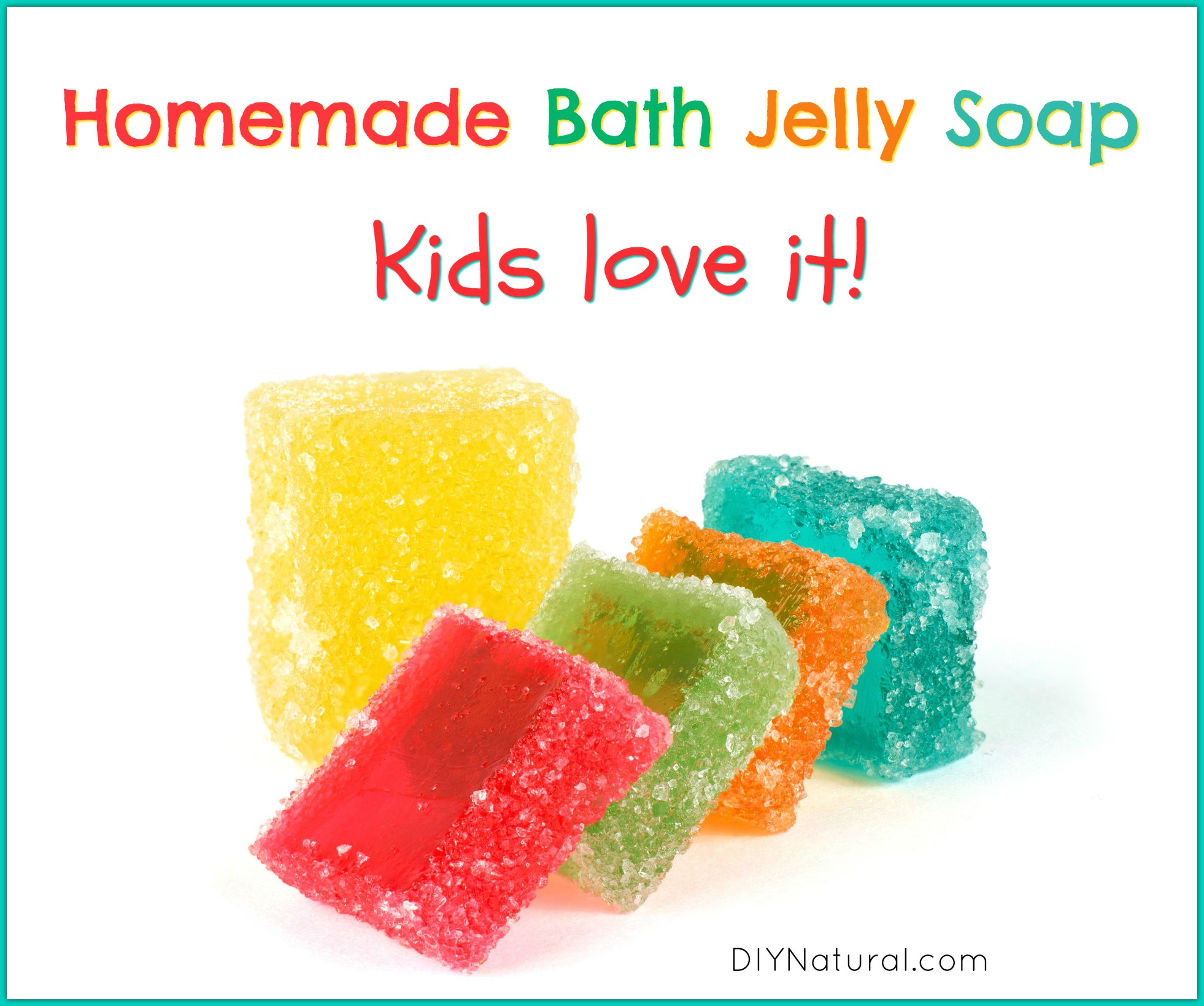 Jelly Soap: A DIY Recipe for Bath Jelly Soap that the Kids Love