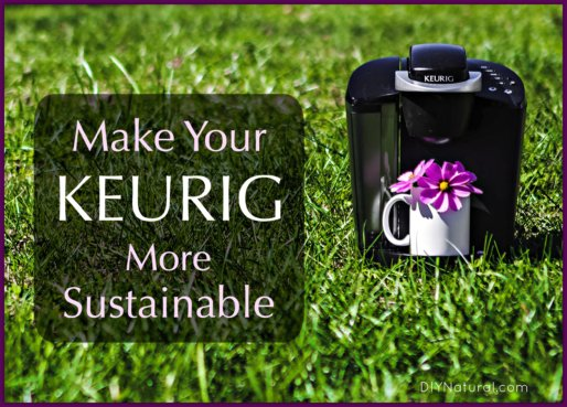Make Keurig Sustainable