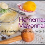 Mayonnaise Recipe With Delicious Herbal Additions