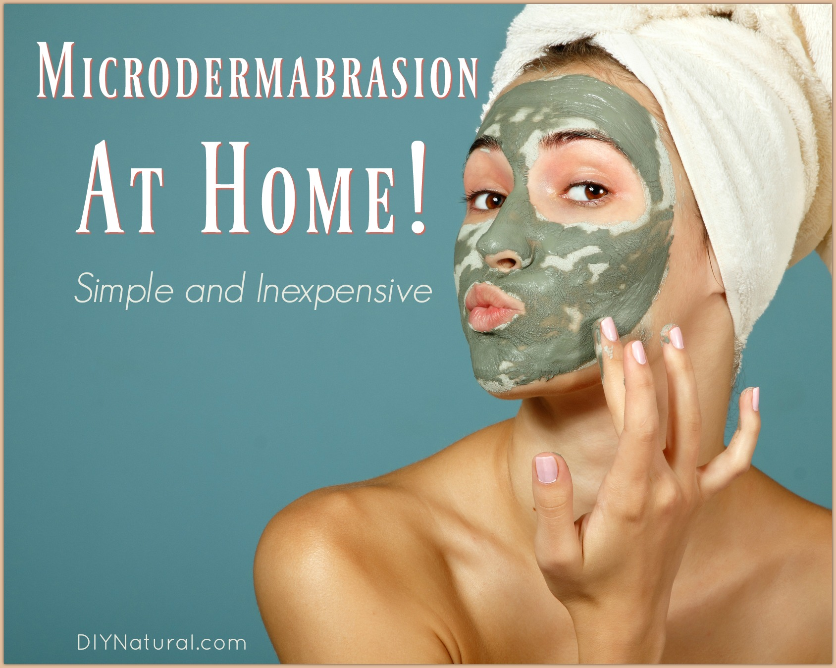 microdermabrasion at home simple and natural at home spa treatment. Black Bedroom Furniture Sets. Home Design Ideas