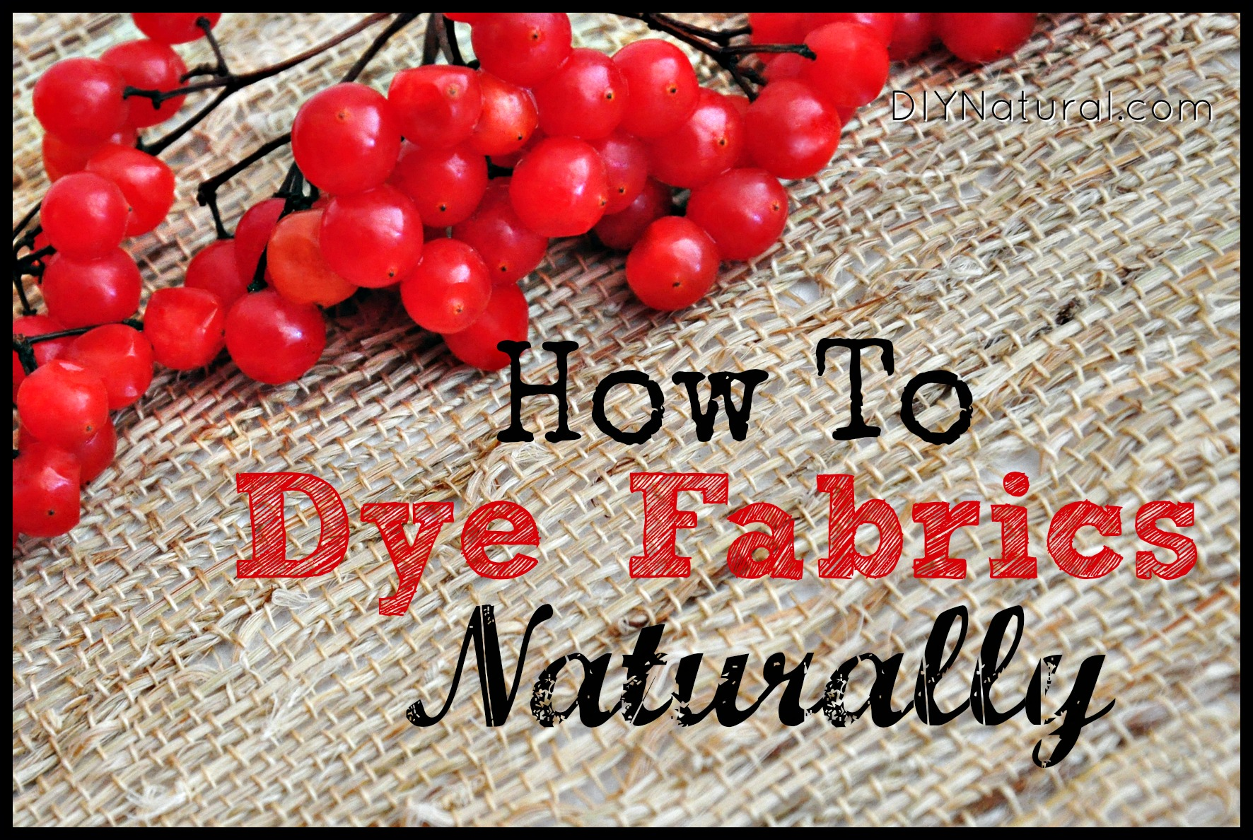 Natural Dyes - All Natural Ways To Dye Fabric