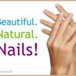 Ten Ways to Keep Your Nails Beautiful Naturally
