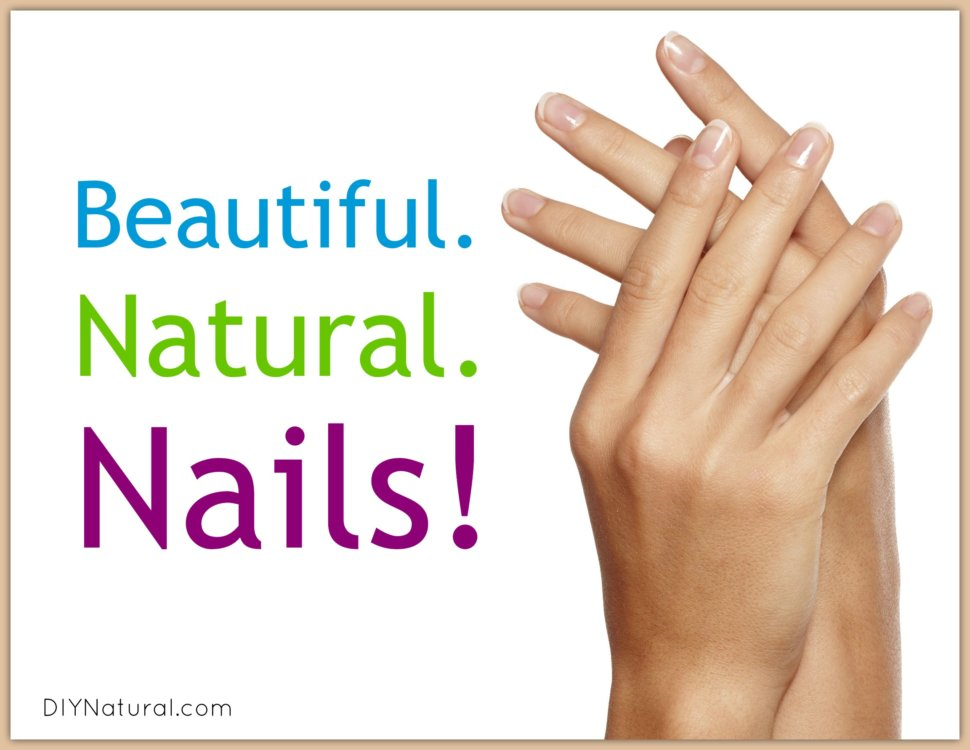 Natural Nails! Ten Ways to Keep Them Pretty Naturally