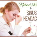 Simple, Natural, Home Remedies for Sinus Headache
