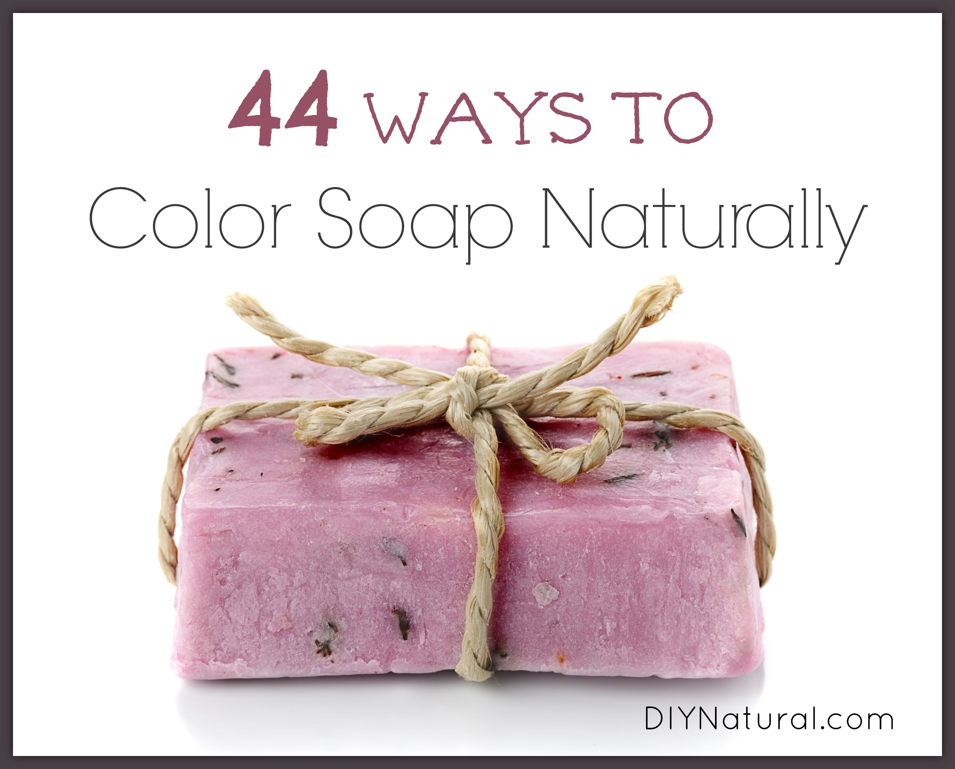 Natural Soap Colorants 44 Ways To Color Your Homemade