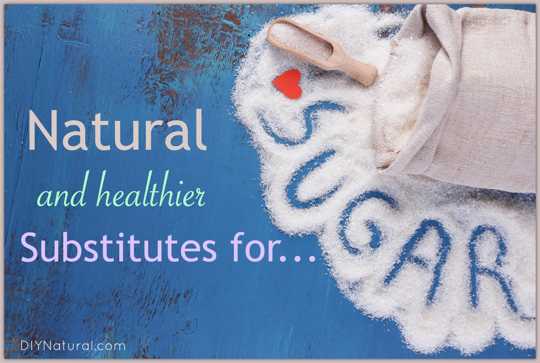 Natural Sugar Substitutes Which Are Really Healthy
