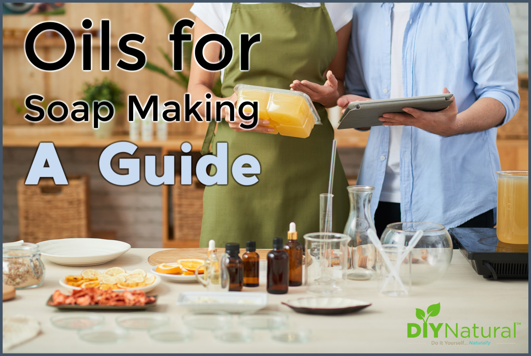 Oils For Soap Making How To Choose The Right Base Oils For Your Soap