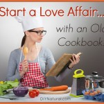 Start a Love Affair With Old Recipes and Cookbooks