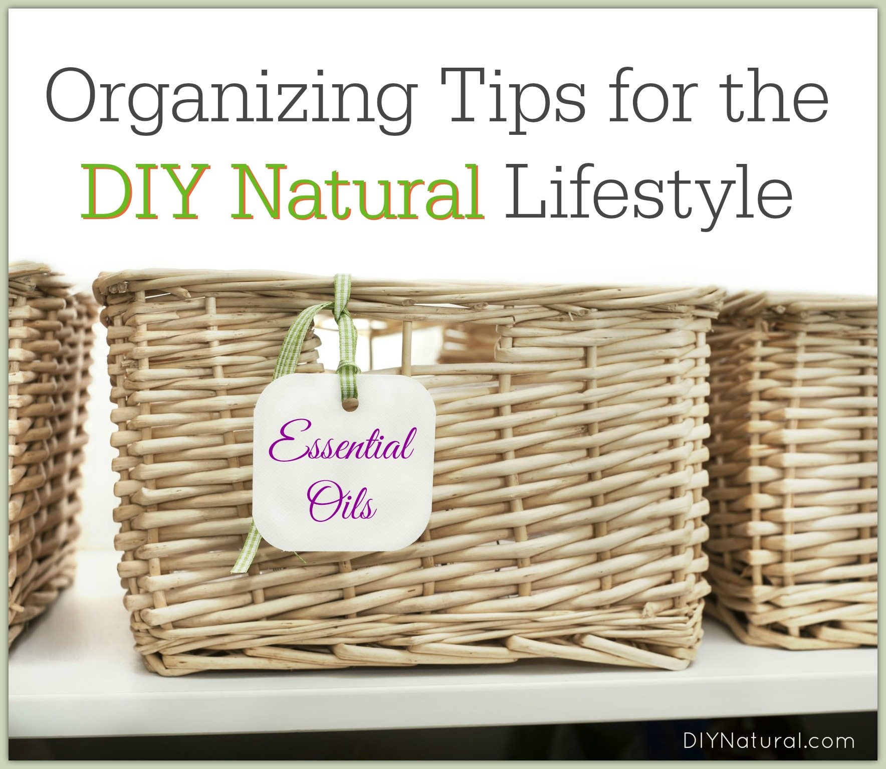 organizing tips for all your diy natural living supplies