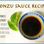 Ponzu Sauce Recipe – A Japanese Condiment & More