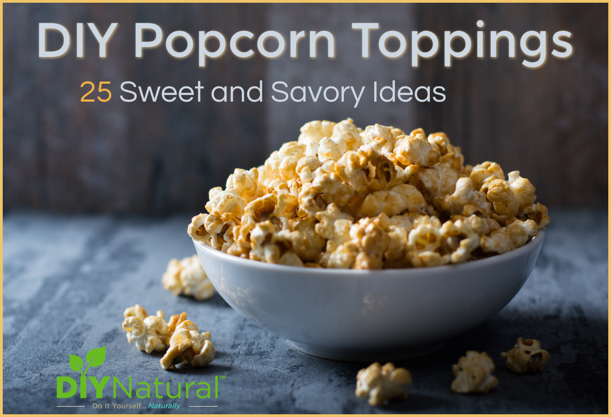 Popcorn Toppings: 25 Ideas for Both