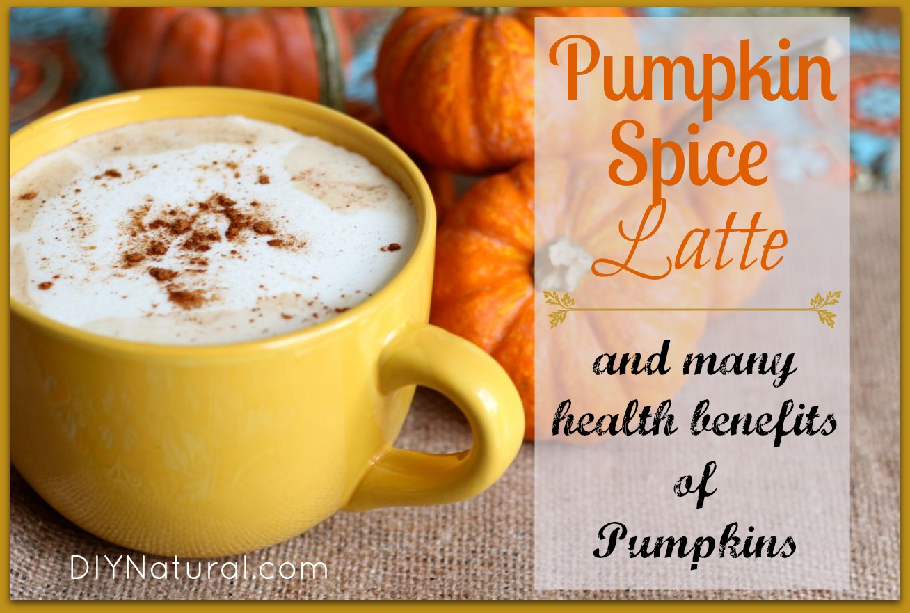 Pumpkin Spice Latte Recipe and Pumpkin Health Facts