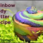 Rainbow Body Butter