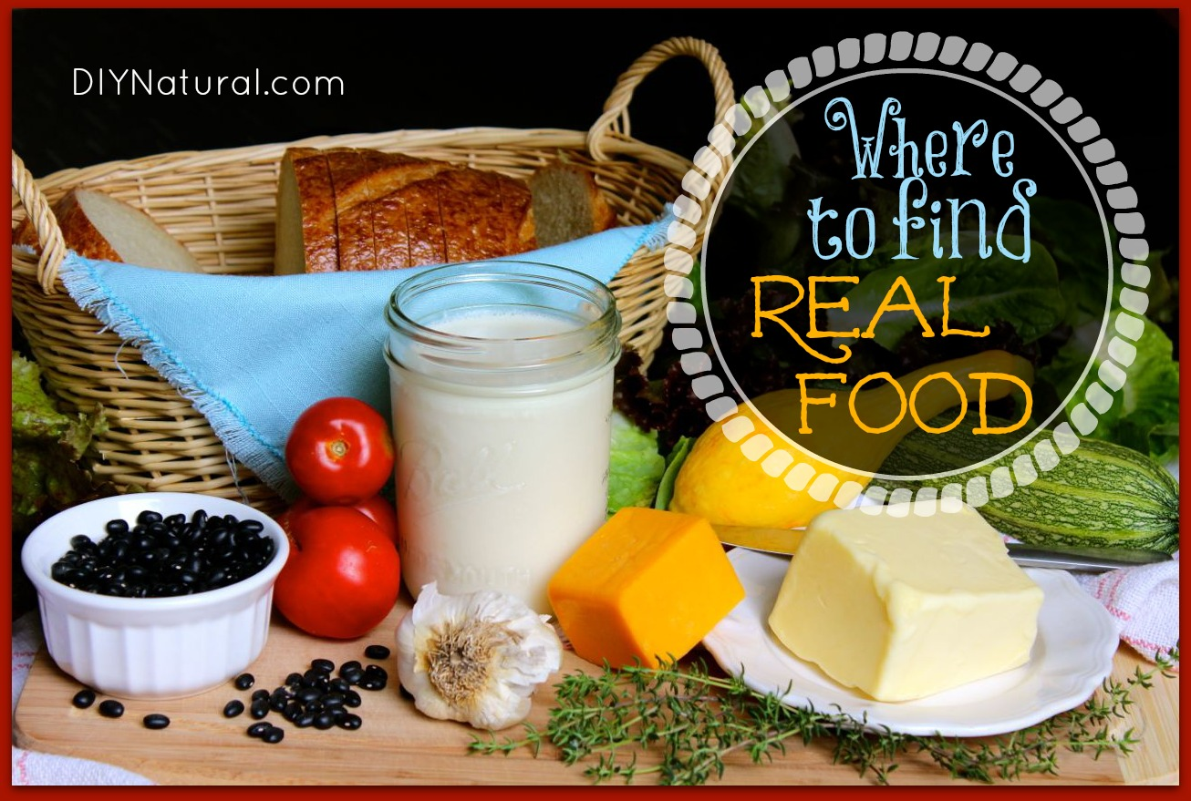 Real Food - How and Where to Find Good Sources