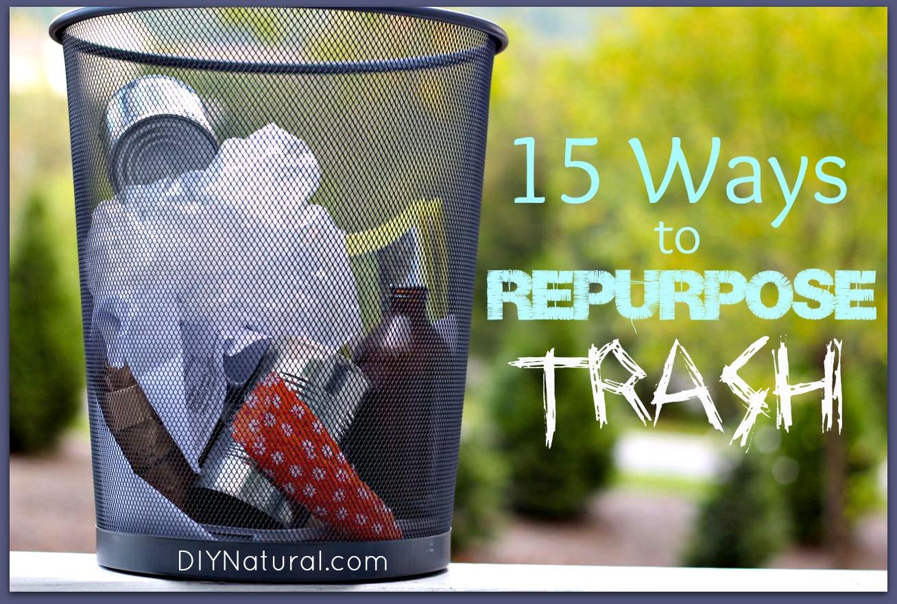 Repurpose - 15 Wonderful Ways To Reuse Your Trash