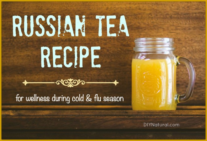 Russian Tea Recipe For Use During Cold and Flu Season