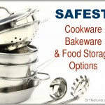 Safest Cookware and Food Storage Choices Available