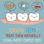 How to Care for Sensitive Teeth Naturally