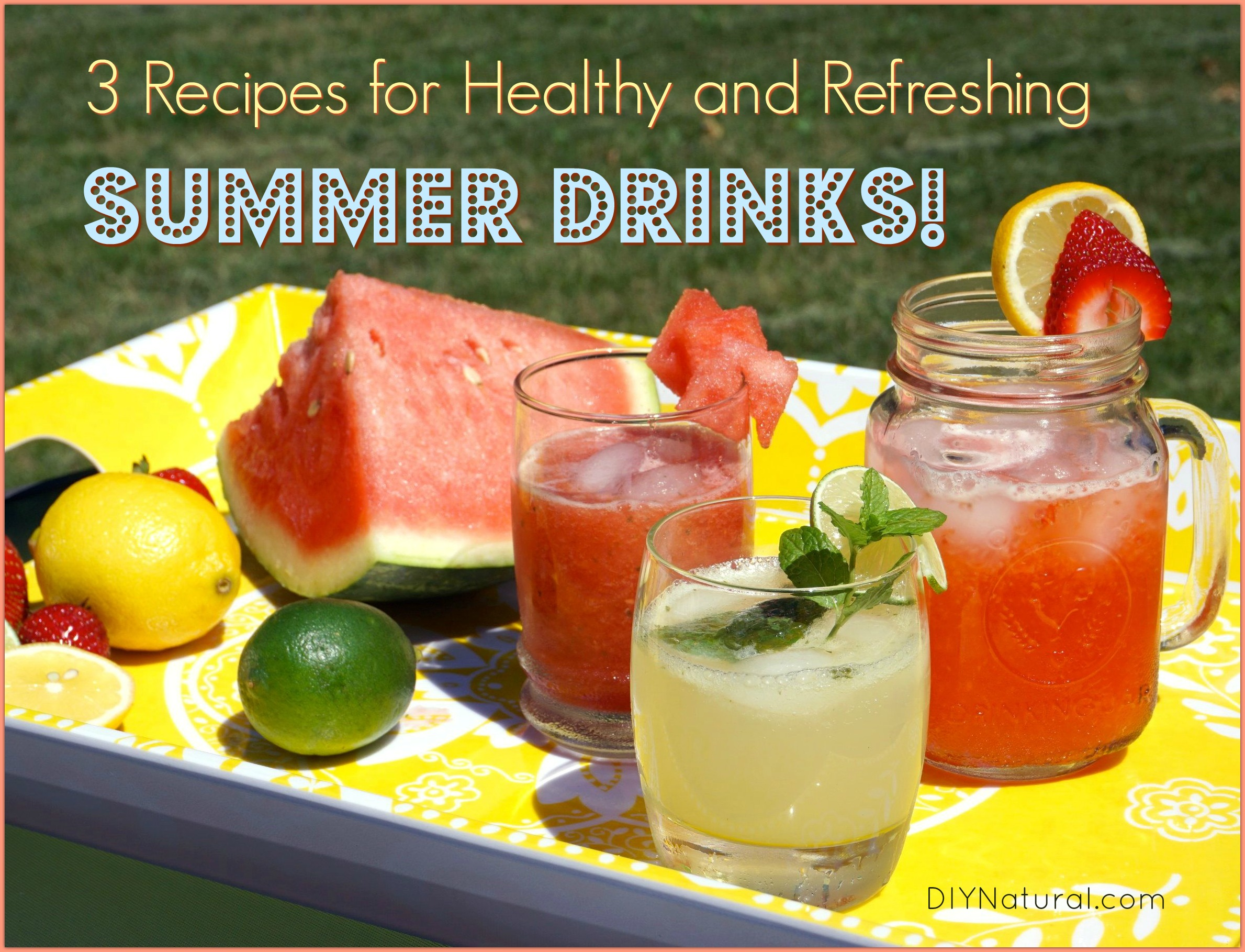 drinks summer healthy refreshing drink recipes heat diynatural simple