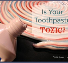 Is Your Toothpaste Toxic?