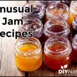 Unusual Jam Recipes